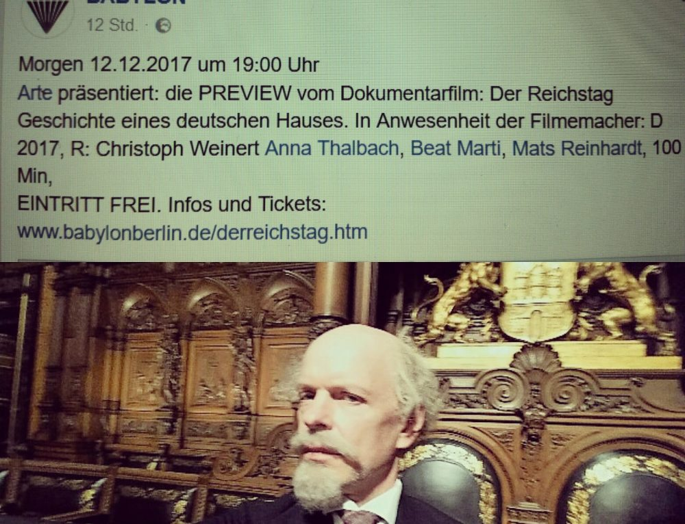 "12/2017: Opening night of ""Der Reichstag"" on Dec.12th at Babylon-Cinema Berlin, presented by ARTE."